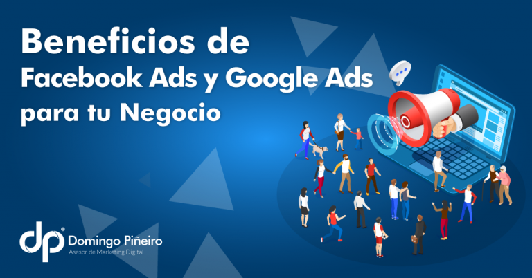 Facebook Ads y Google Ads